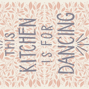 This kitchen is for dancing- tea towel