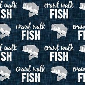 Crawl Walk Fish - bass fishing - navy blue and grey - C21