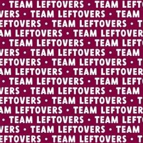 Team Leftovers - maroon - LAD21