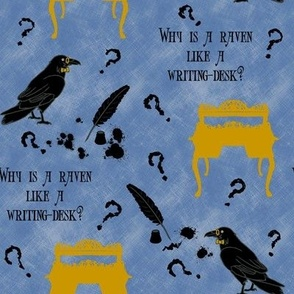 Why is a Raven like a Writing Desk? - Blue