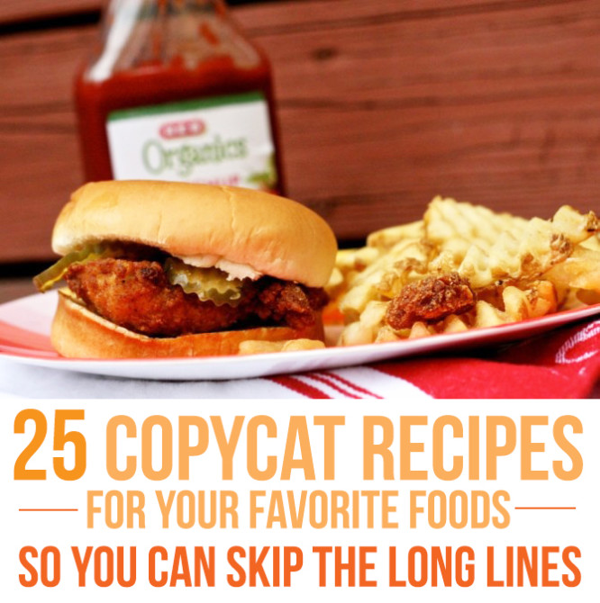 25 copycat recipes