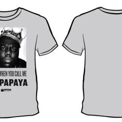 Buy the Limited Edition 'I Love It When You Call Me Big Papaya' Spoon T-Shirt