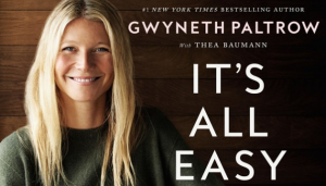 5 of Gwyneth Paltrow's Most Ridiculous Recipes