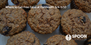 Where to Get Free Food at Dartmouth This Week (5/4-5/10)