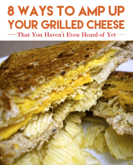 8 ways grilled cheese