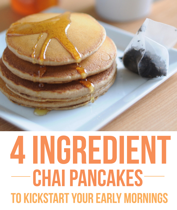 4 Ingredient Chai Pancakes