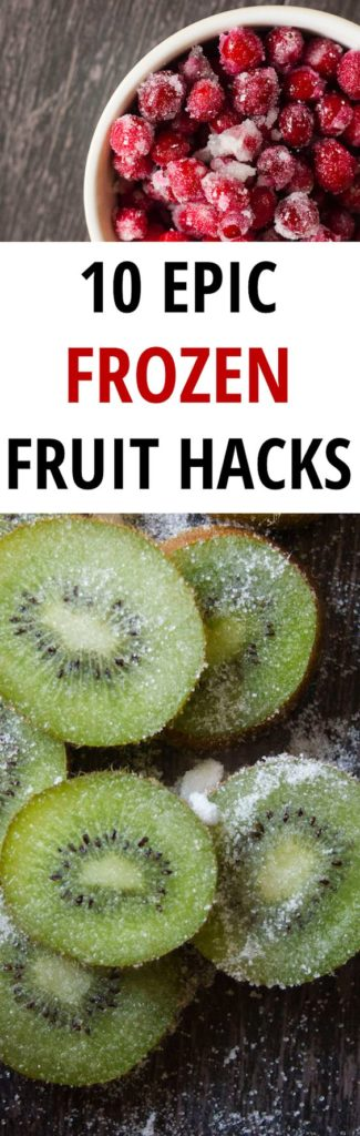 Frozen Fruit Hacks