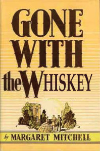 gone with the whiskey