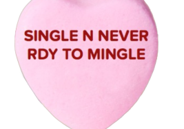 Valentine's Day Conversation Hearts for Single People