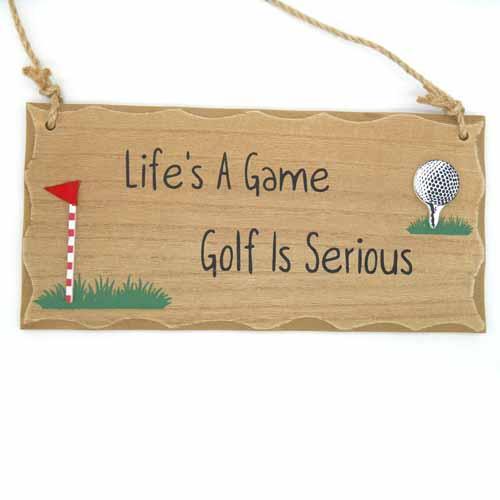 Life's a Game Golfing Plaque