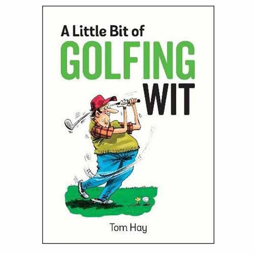 A Little Bit of Golfing Wit Book