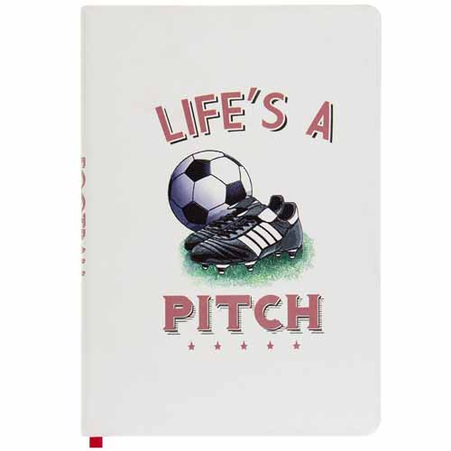 Life's a Pitch Football A5 Notebook