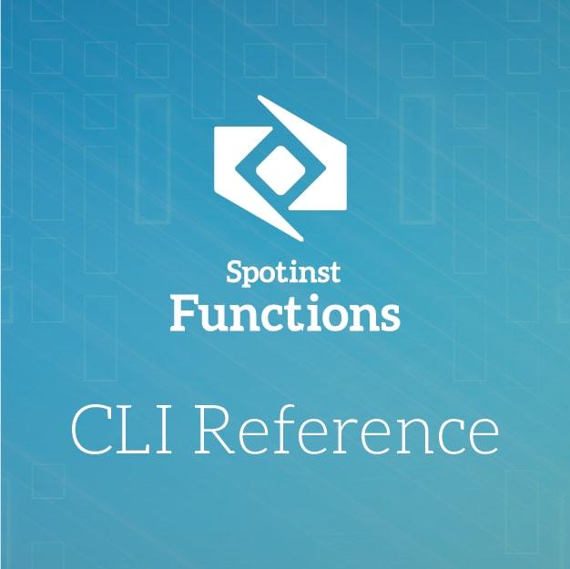 Serverless Spotinst CLI Reference