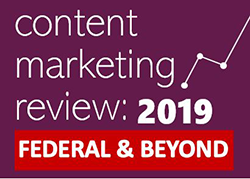 Content Marketing Review: 2019 Federal & Beyond