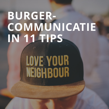 Burgercommunicatie in 11 tips