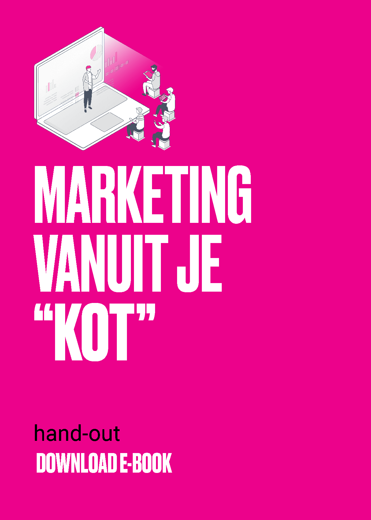 Marketing vanuit je kot
