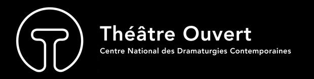 Théâtre Ouvert. Centre National des Dramaturgies Contemporaines