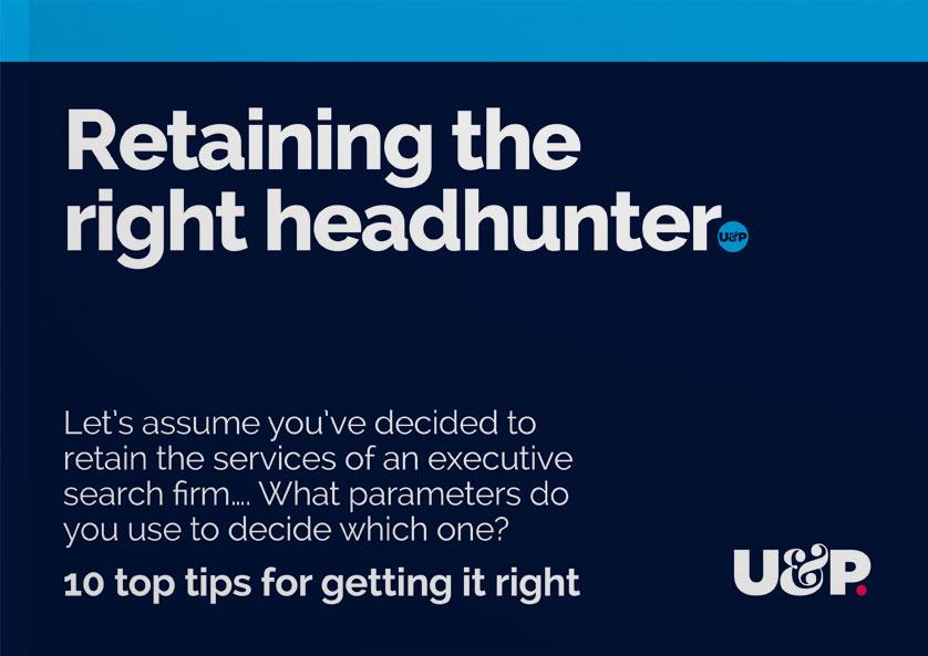 Retaining the right headhunter