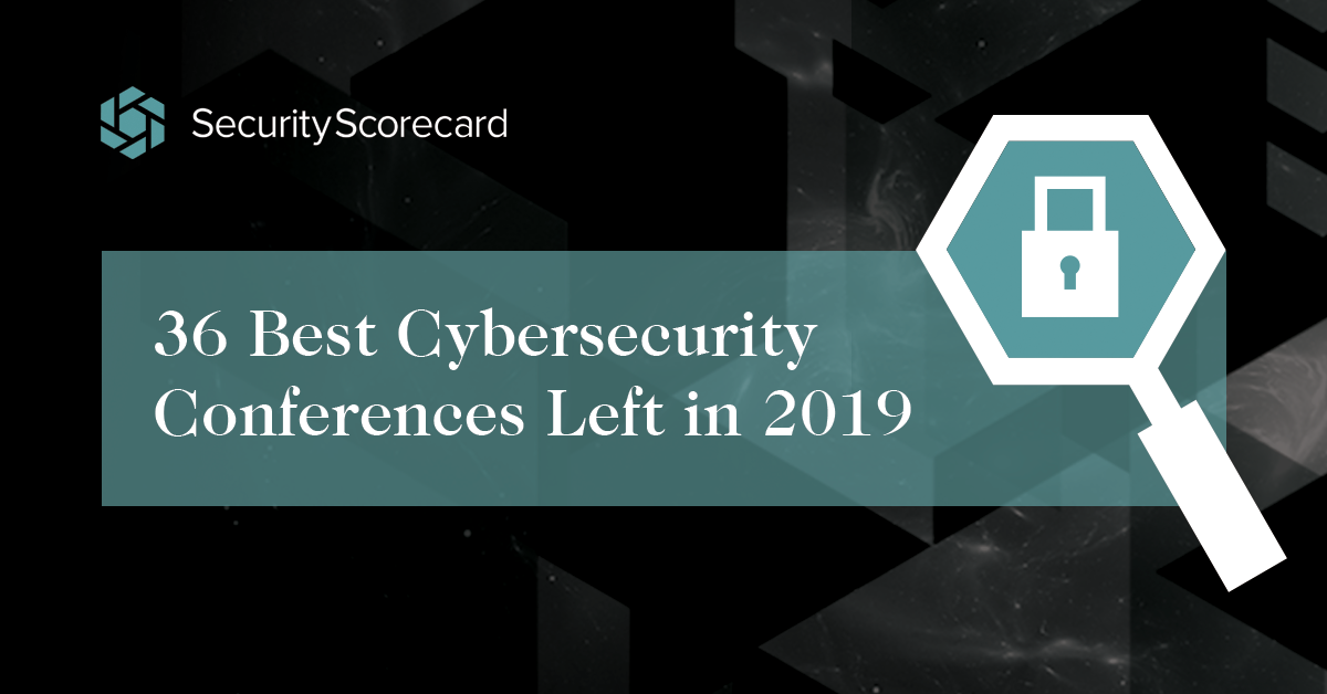 The 36 Best Cybersecurity Conferences Left In 2019