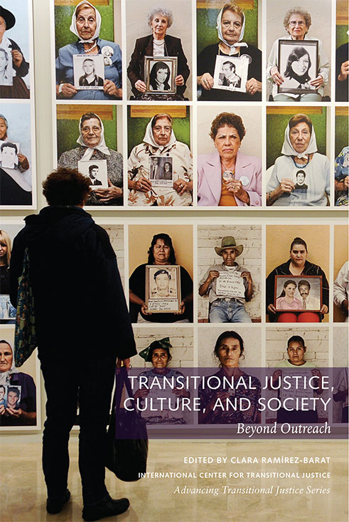 Transitional Justice, Culture, and Society: Beyond Outreach