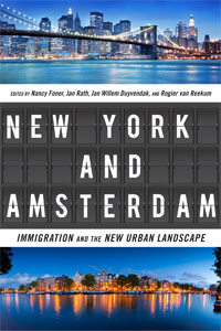 New York and Amsterdam: Immigration and the New Urban Landscape