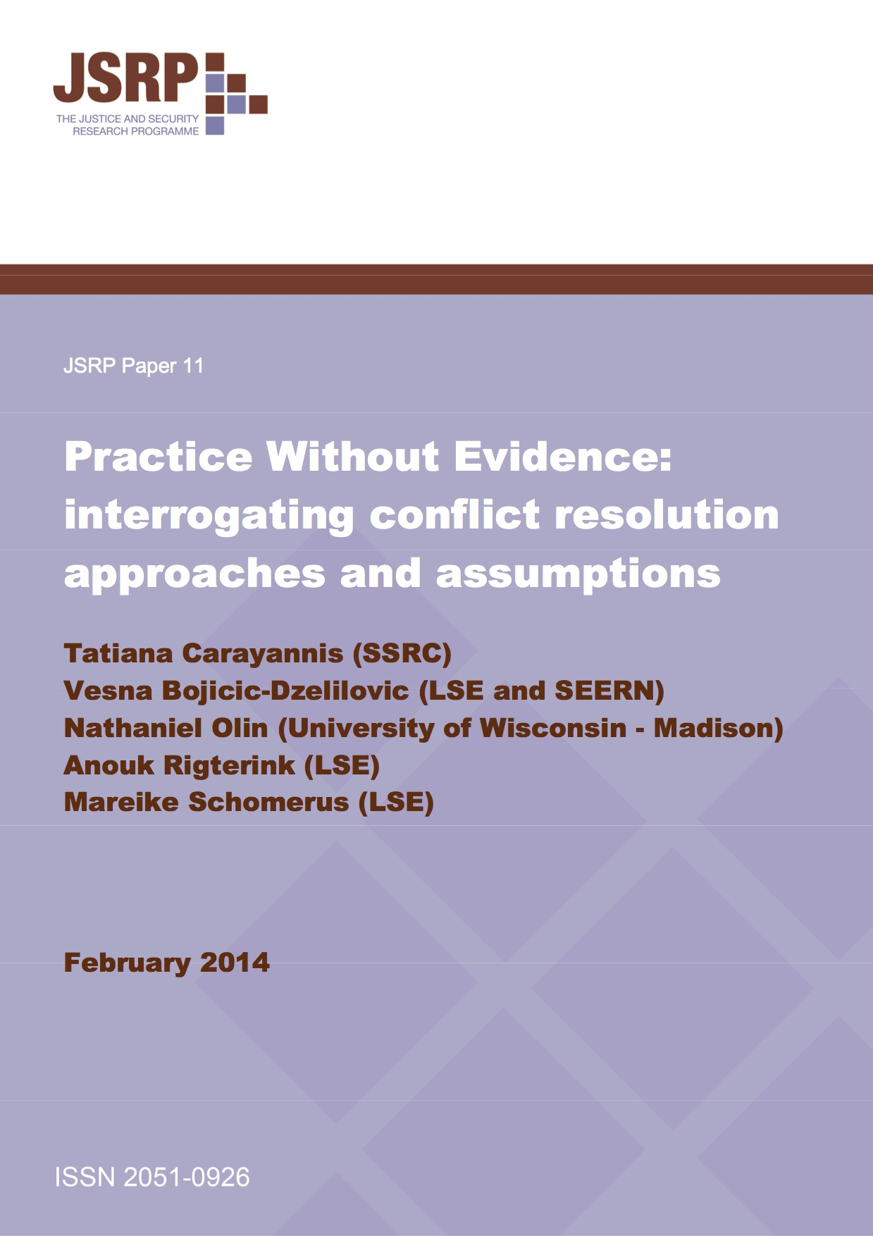 Practice Without Evidence: interrogating conflict resolution approaches and assumptions