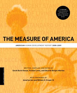 The Measure of America: American Human Development Report 2008-2009