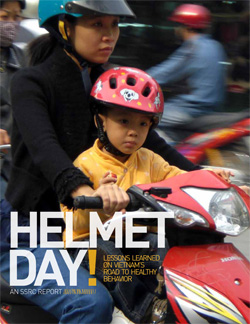 Helmet Day: Lessons Learned on Vietnam's Road to Healthy Behavior
