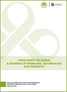 Food Safety in China: A Mapping of Problems, Governance and Research