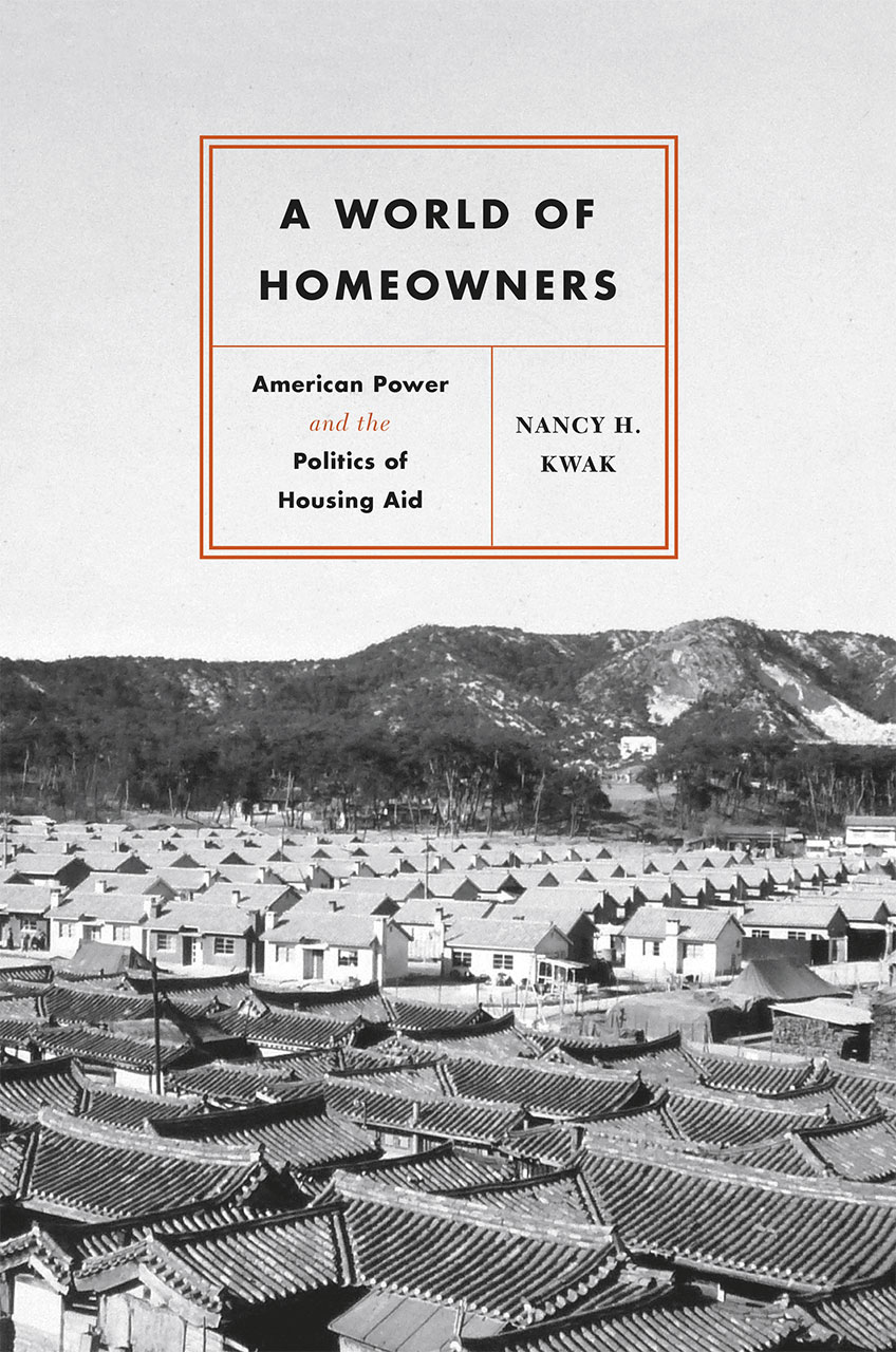 A World of Homeowners: American Power and the Politics of Housing Aid