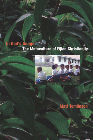 In God's Image: The Metaculture of Fijian Christianity