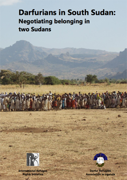 Darfurians in South Sudan: Negotiating Belonging in Two Sudans