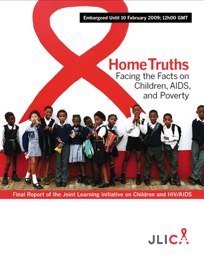 Home Truths: Facing the Facts on Children, AIDS, and Poverty