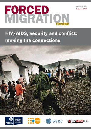 HIV/AIDS, security and conflict: making the connections