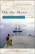 On the Move: The Carribean since 1989