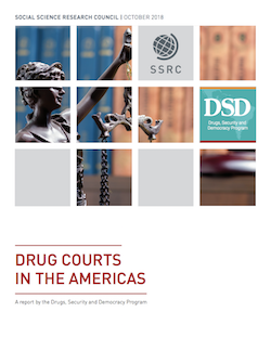 Drug Courts in the Americas | Social Science Research Council (SSRC