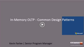 In-Memory OLTP Common Design Patterns