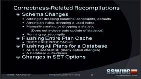 09: Query Plan Recompiling