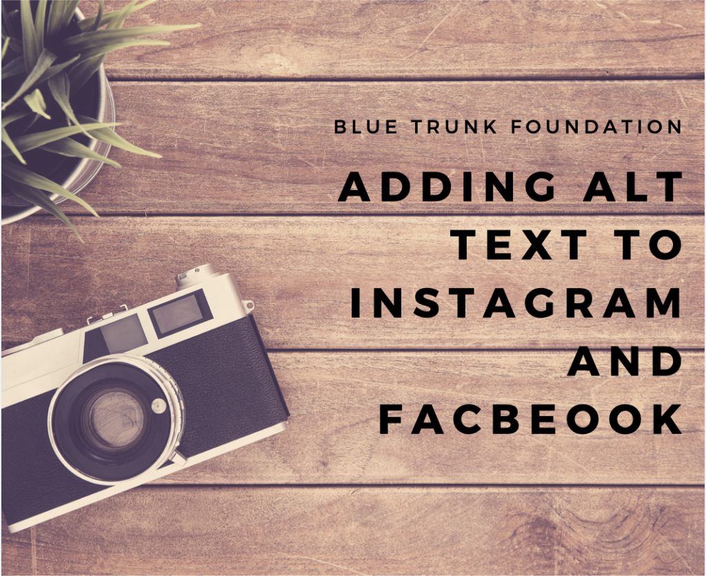Adding Alt Text to Instagram and Facebook