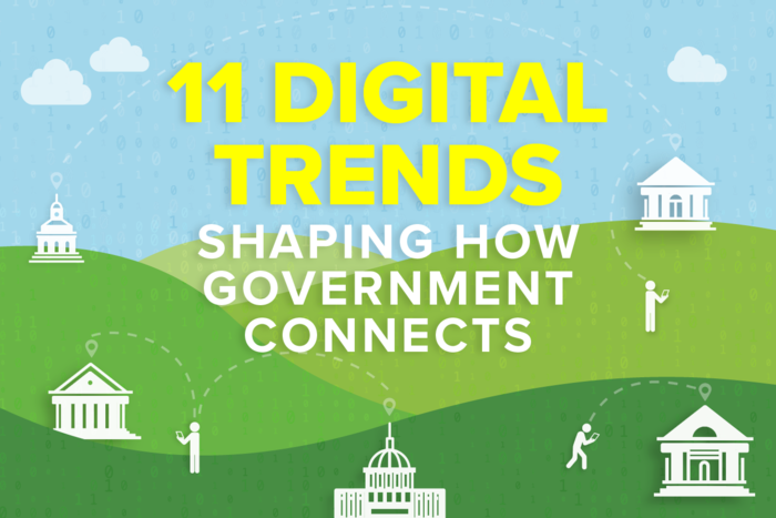 11 digital trends shaping how government connects
