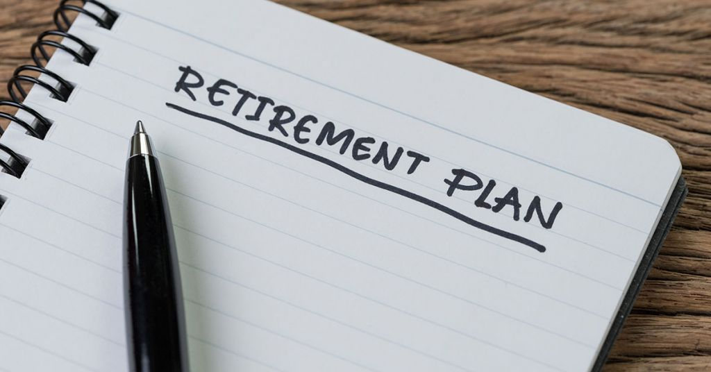 What do I need for retirement plan?