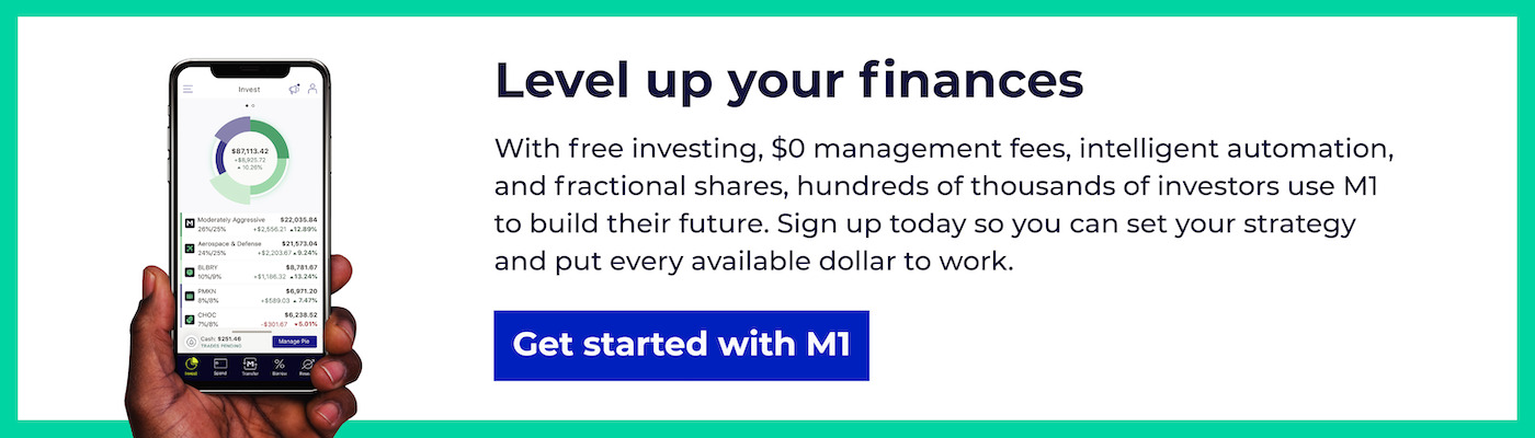 With free investing, $0 management fees, intelligent automation, and fractional shares, hundreds of thousands of investors use M1 to build their future. Sign up today so you can set your strategy and put every available dollar to work.