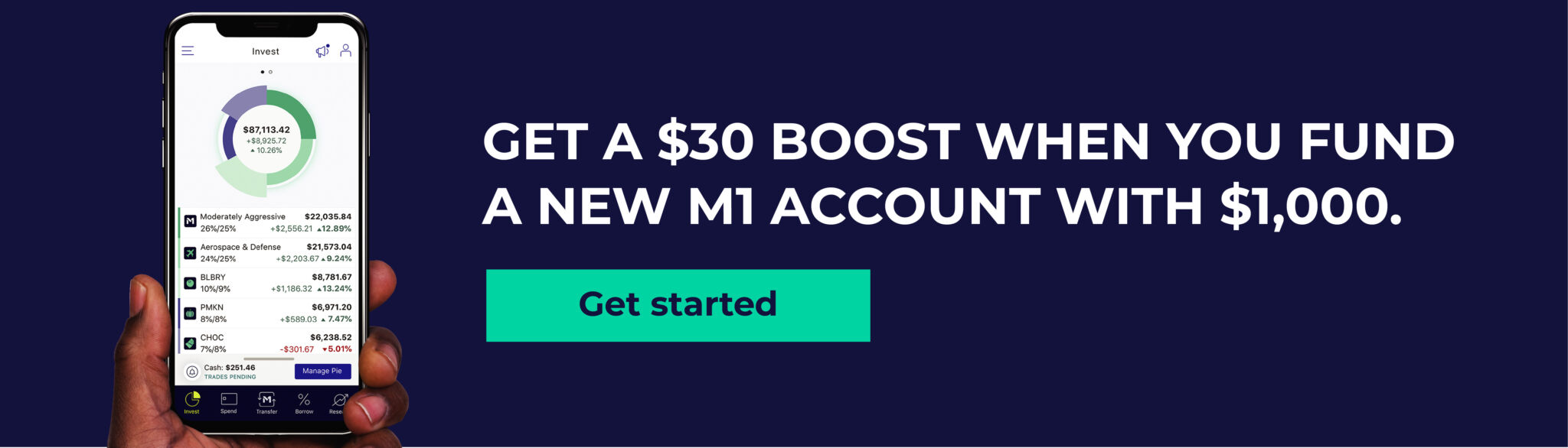 Get a $30 boost when you fund a new M1 account with $1,000.