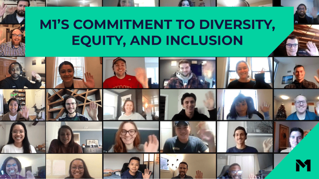 M1s Commitment to Diversity Equity and Inclusion in front of a zoom meeting dispalying multiple M1 employees waiving