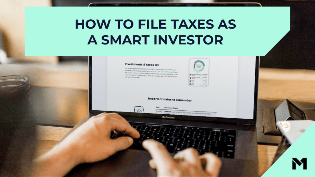 How to file taxes as a smart investor with the M1 logo in the bottom right corner above an image of a person using a laptop to explore the M1 website