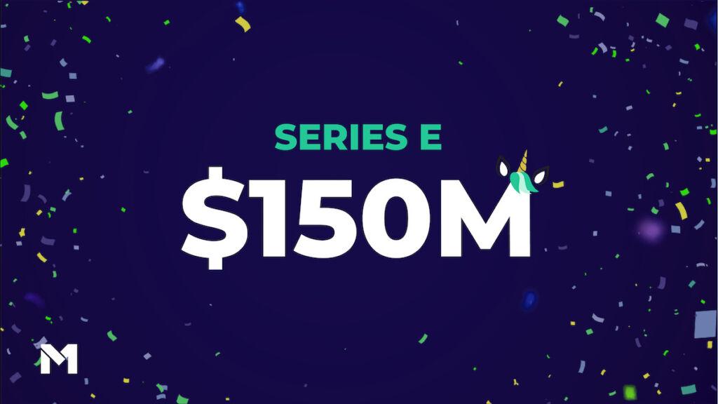 Series E 150 million dollars