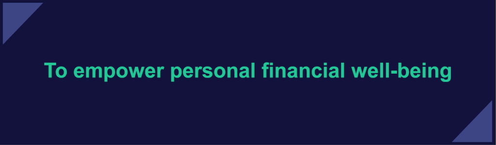 To empower personal financial well-being