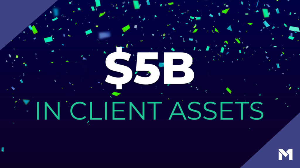 5 billion dollars in client assets on a blue background with confetti