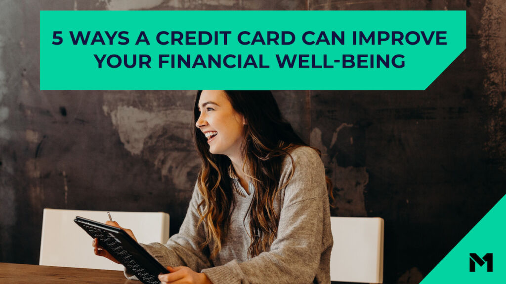 Five ways a credit card can improve your financial well-being against a photo of a woman with an iPad
