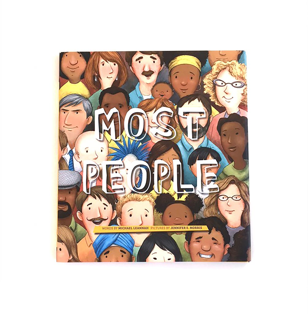 Most People by Michael Lennah and illustrated by Jennifer E. Morris